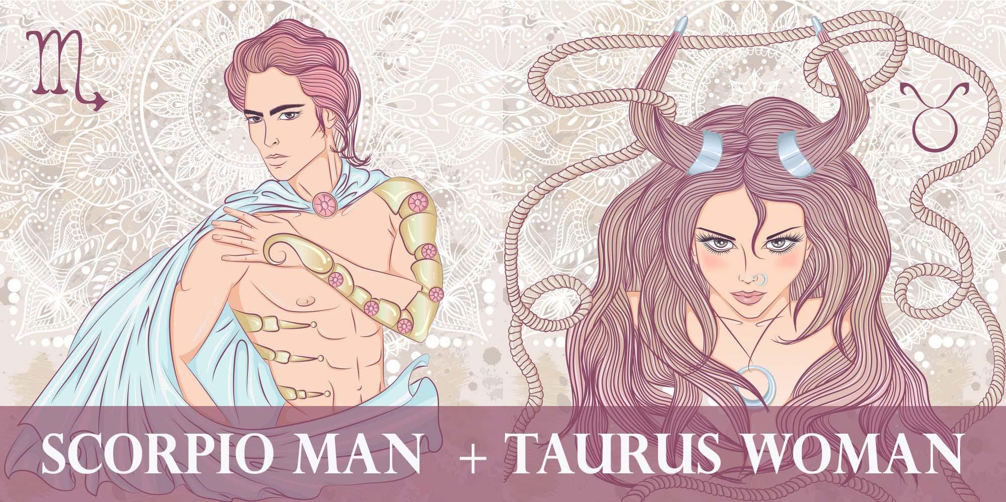 Taurus marriage man scorpio woman Scorpio Man