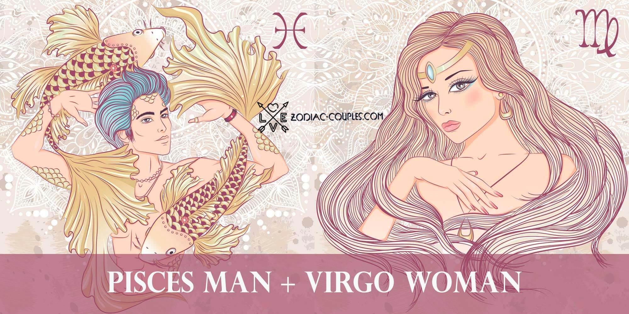 Man woman virgo relationship pisces Virgo Man